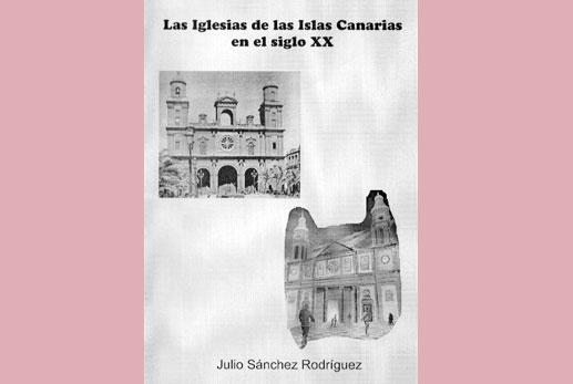 Las iglesias de las Islas Canarias en el siglo XX