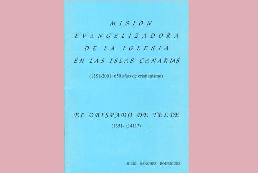 Misión evangelizadora de la Iglesia en las Islas Canarias