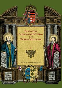 Bartolomé Cairasco de Figueroa y su templo militante